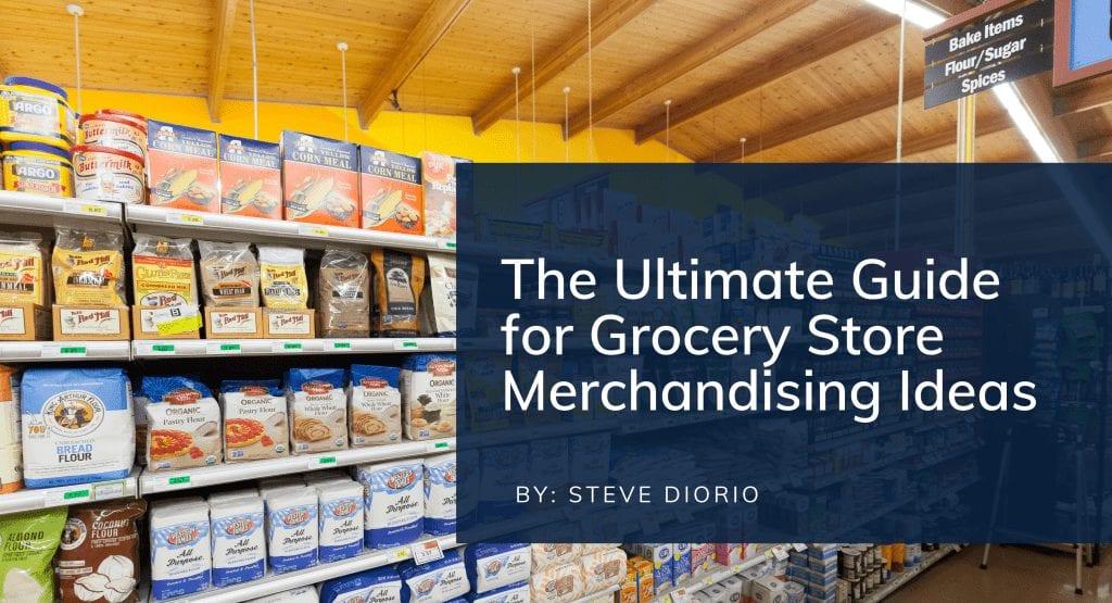 grocery store merchandising ideas