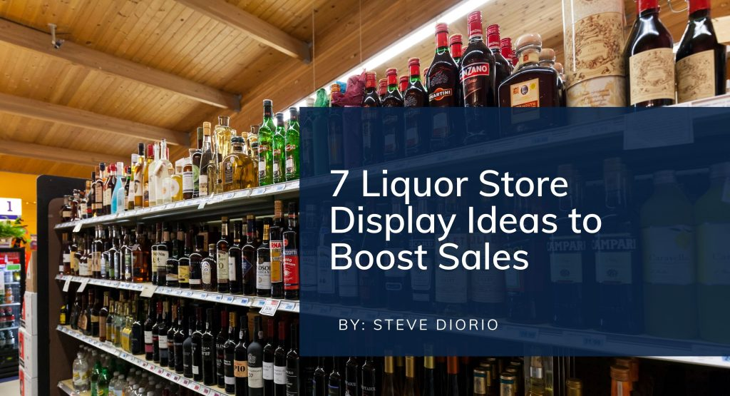 liquor store display ideas